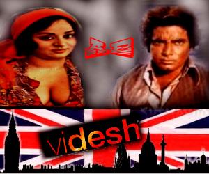 Videsh (1984) SL YT - Mahendra Sandhu, Shoma Anand, Diljeet Kaur, Prem Nath, Sudhir, Iftikhar, Harmeet Singh