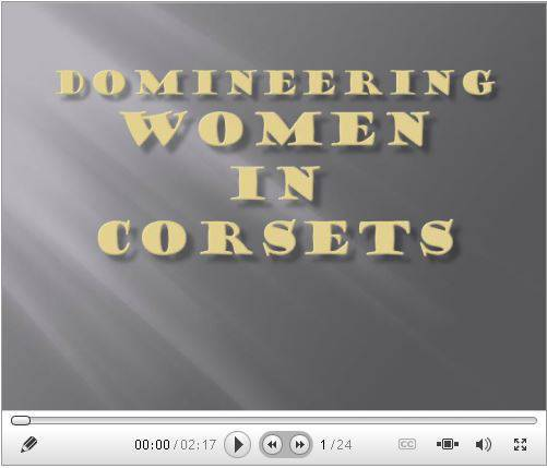 Domineering Women in Corsets