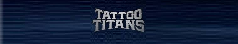 Tattoo Titans S01E04 In Memoriam HDTV XviD-AFG