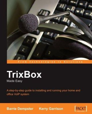 [E-Book]TrixBox Made Easy: A step-by-step guide to installing