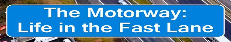 The Motorway Life In The Fast Lane S01E03 HDTV x264-C4TV
