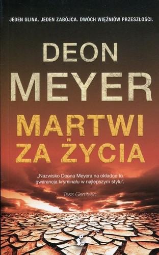 Deon Meyer - Martwi za życia