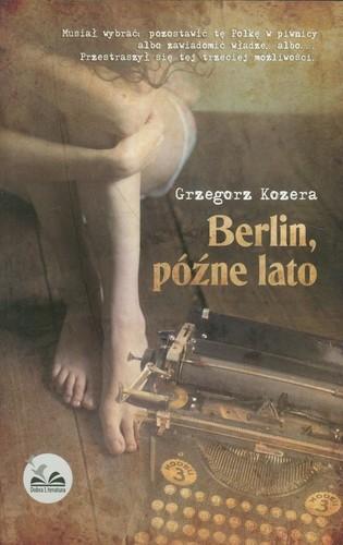 Grzegorz Kozera - Berlin, późne lato