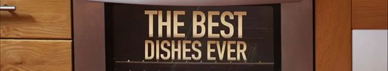 The Best Dishes Ever S01E10 HDTV x264-C4TV
