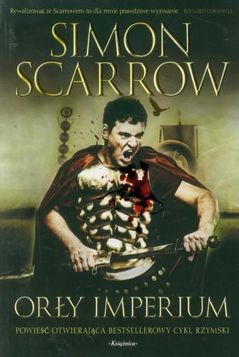Simon Scarrow - Orły Imperium