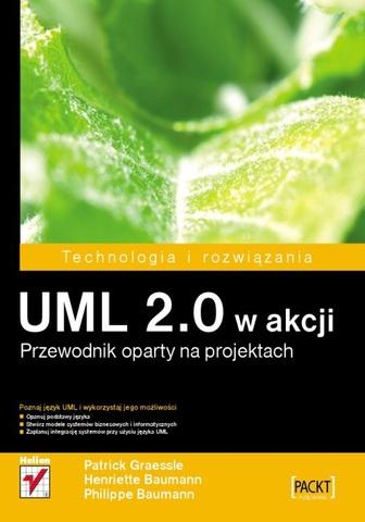 Henriette Baumann, Patrick Graessle - UML 2.0 w akcji