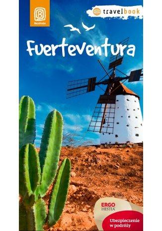 Berenika Wilczyńska - Fuerteventura. Travelbook