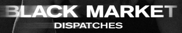 Black Market Dispatches S01E08 Crime Towers 1080p WEB DL AAC2 0 H 264