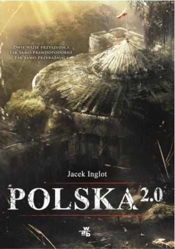 Jacek Inglot - Polska 2.0