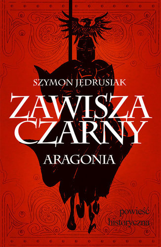 Szymon Jędrusiak - Zawisza Czarny: Aragonia