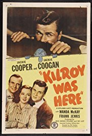 Kilroy Was Here (1947)