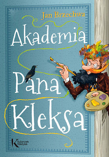 Pan Kleks (tomy: 1-3) - Jan Brzechwa