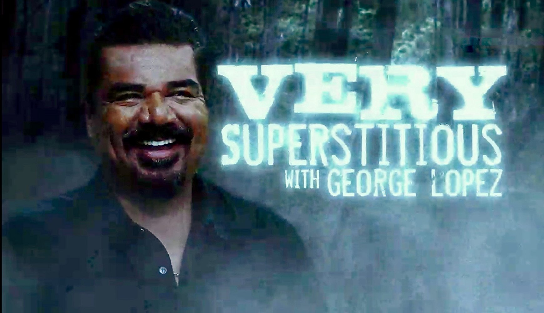 Very Superstitious with George Lopez S01E07 WEB h264-TBS