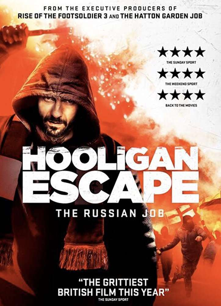 Hooligan Escape The Russian Job 2018 720p WEB-DL MkvCage