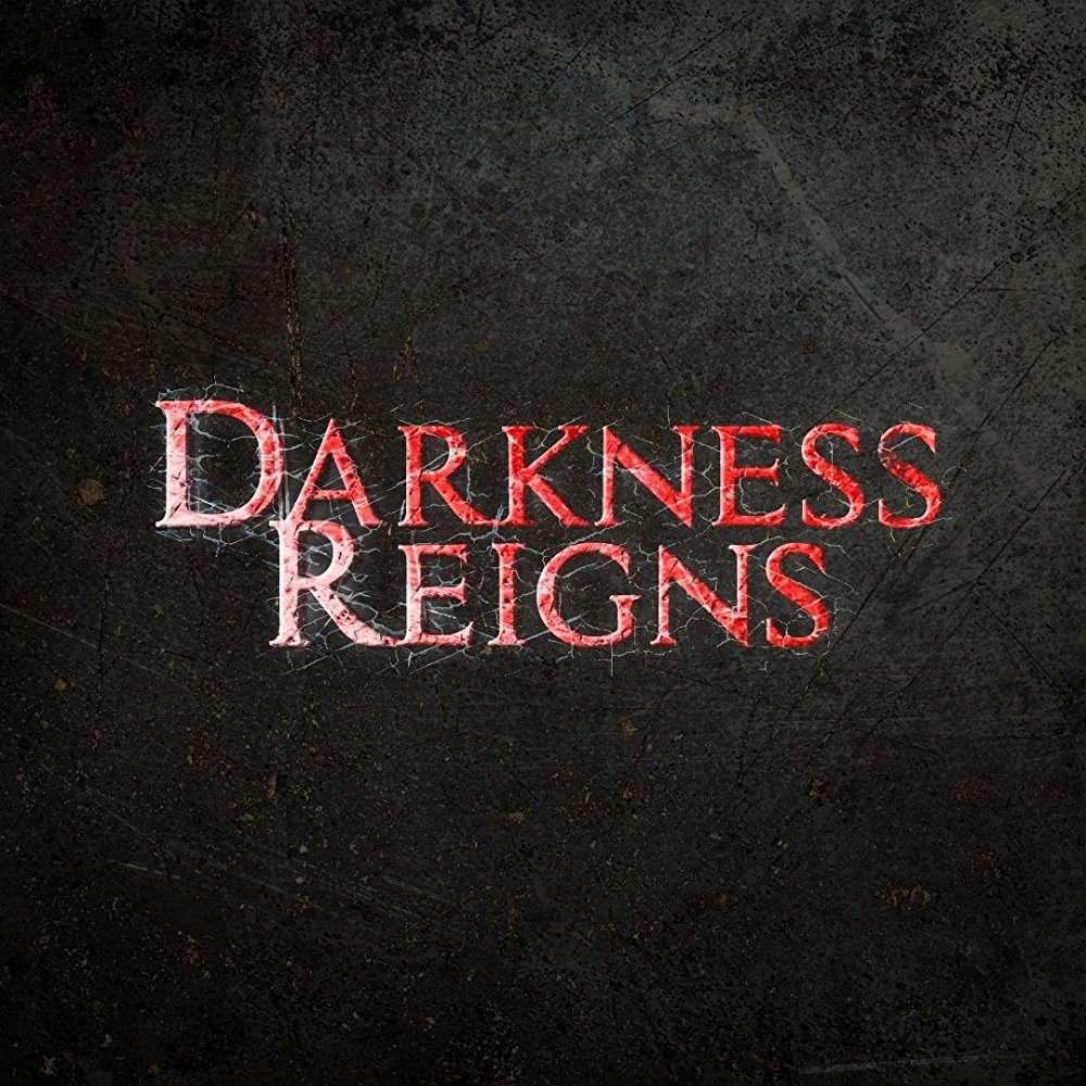 Darkness Reigns (2017) [WEBRip] [720p] YIFY
