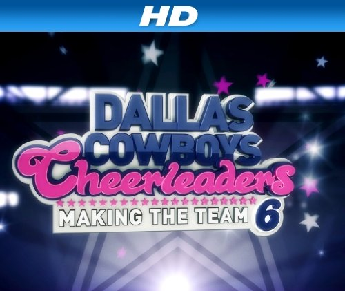 Dallas Cowboys Cheerleaders Making the S13E11 WEB x264-TBS