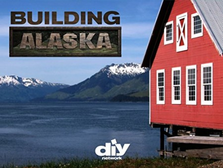 Building Alaska S09E06 A Fort in the Woods 480p x264-mSD
