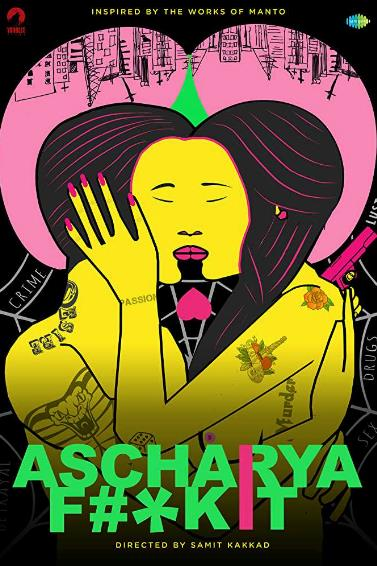 Ascharya Fuck It (2018) Hindi 720p HDRip x264 750MB AAC ESub-MovCr