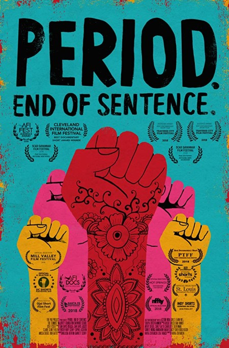 Period End of Sentence (2018) (Dual Audio) 720p WEB-HD Hindi DD 5 1 + English DD 5 1 x264 ESub-Sun George