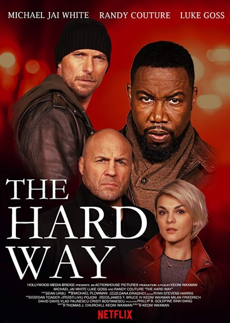 The Hard Way (2019) 720p HDRip 800MB x264-GalaxyRG