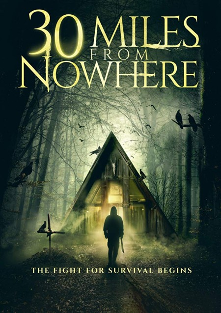 30 Miles from Nowhere (2019) 720p HDRip 800MB x264-GalaxyRG