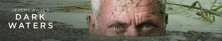Jeremy Wades Dark Waters S01E07 Jurassic River Beast WEBRip x264-CAFFEiNE
