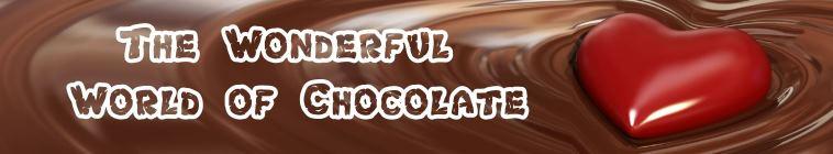 The Wonderful World of Chocolate S01E04 HDTV x264 UNDERBELLY