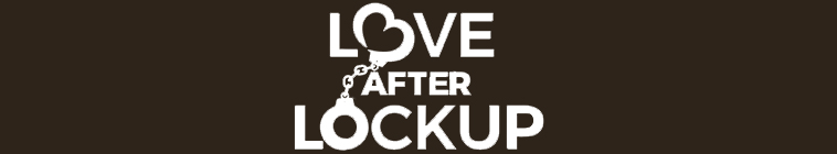Love After Lockup S02E20 Life After Lockup Dope Spoons and Second Honeymoons HDTV x264 CRiMSON