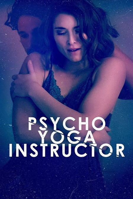 Psycho Yoga Instructor (2020) 1080p FNOW WEB-DL AAC2.0 x264-CMRG