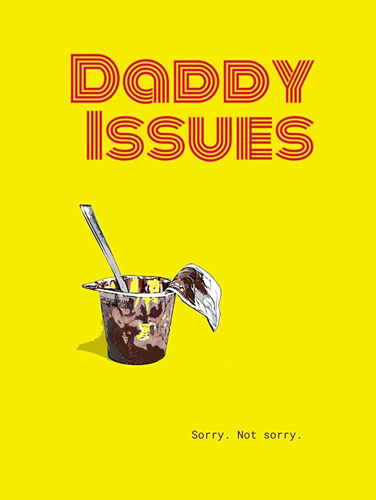 Daddy Issues 2020 HDRip XviD AC3-EVO[EtMovies]