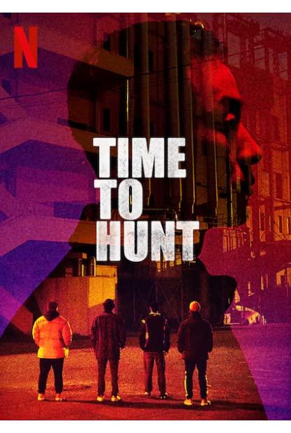 Time to Hunt (2020) HDRip 720p Hindi-Dub Dual-Audio x264