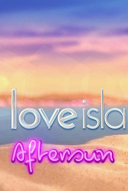 Love Island Aftersun S05E01 720p AHDTV x264-DARKFLiX