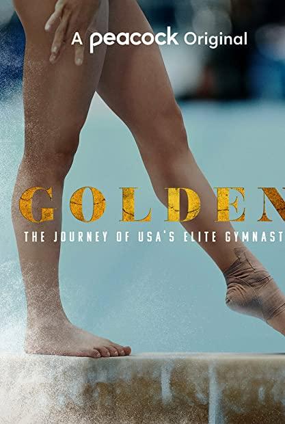 Golden The Journey of USAs Elite Gymnasts S01E04 720p WEB h264-KOGi