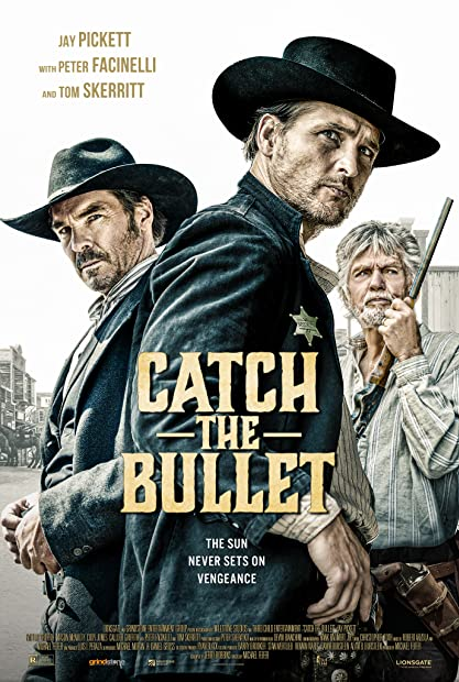Catch the Bullet 2021 1080p BluRay 1400MB DD5 1 x264-GalaxyRG
