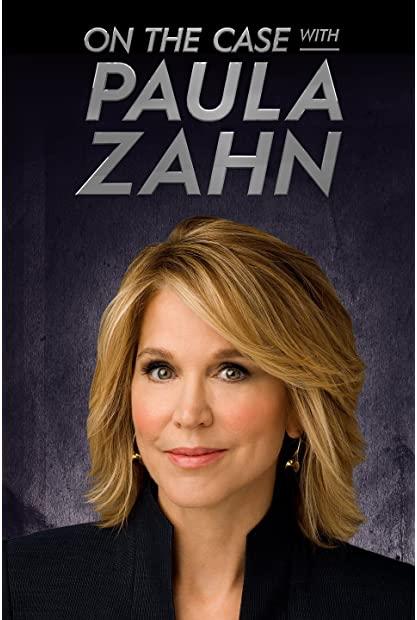 On the Case with Paula Zahn S23E10 WEB x264-GALAXY